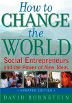 "Insights from ""How to Change the World: Social Entrepreneurs and the Power of New Ideas"""
